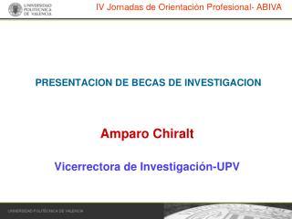 PRESENTACION DE BECAS DE INVESTIGACION
