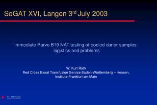 SoGAT XVI, Langen 3 rd  July 2003