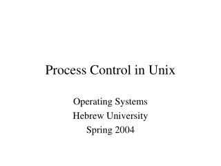 Process Control in Unix