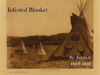 Infested Blanket
