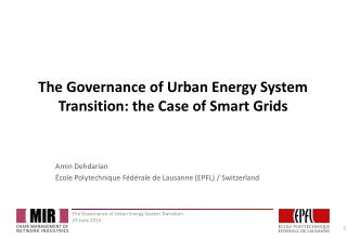 The Governance of Urban Energy System Transition: the Case of Smart Grids