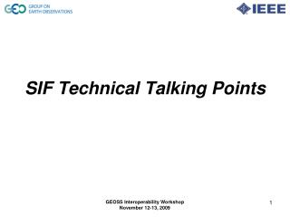 SIF Technical Talking Points