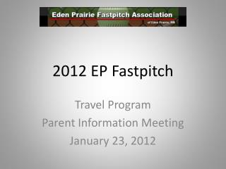 2012 EP Fastpitch