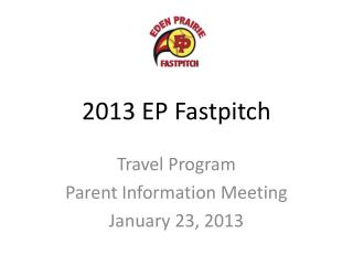 2013 EP Fastpitch