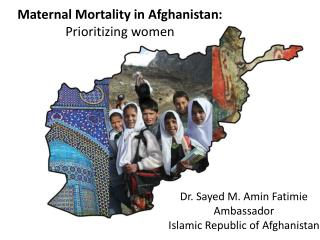Maternal Mortality in Afghanistan:  Prioritizing women