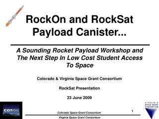 RockOn and RockSat Payload Canister...