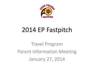 2014 EP Fastpitch