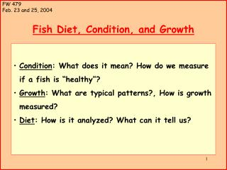 Fish Diet, Condition, and Growth