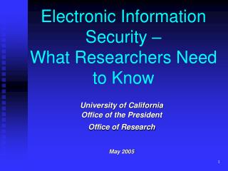 Electronic Information Security –  What Researchers Need to Know