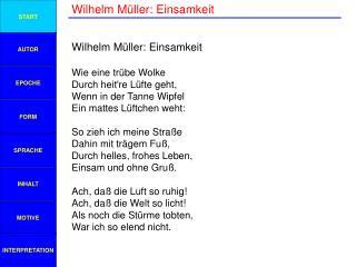 Wilhelm Müller: Einsamkeit