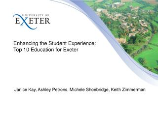 Enhancing the Student Experience: Top 10 Education for Exeter