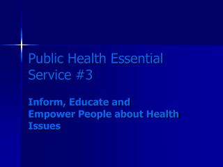 Public Health Essential Service #3