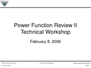 Power Function Review II Technical Workshop