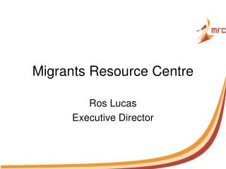 Migrants Resource Centre