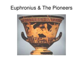 Euphronius & The Pioneers