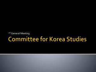 Committee for Korea Studies