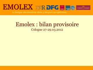 Emolex : bilan provisoire Cologne 27-29.03.2012