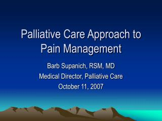 Palliative Care Approach to Pain Management