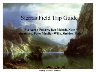 Sierras Field Trip Guide