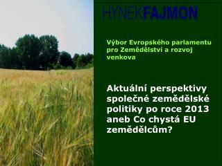 Výbor Evropského parlamentu pro Zemědělství a rozvoj venkova
