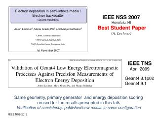 IEEE NSS 2007 Honolulu, HI  Best Student Paper (A.  Lechner )