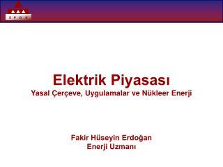 Elektrik Piyasas? Kanunu