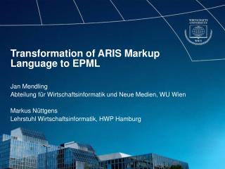 Transformation of ARIS Markup Language to EPML