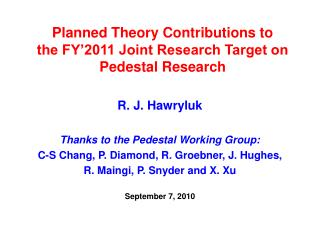 Planned Theory Contributions to  the FY'2011 Joint Research Target on Pedestal Research