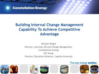 Building Internal Change Management Capability To Achieve Competitive Advantage