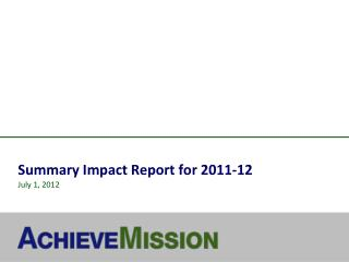 Summary Impact Report for 2011-12