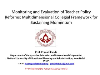 Prof.  Pranati  Panda Department of Comparative Education and International Cooperation