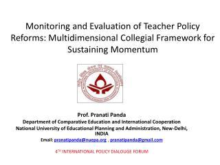 Prof.  Pranati  Panda Department of Comparative Education and International Cooperation