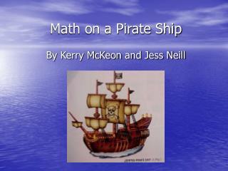 Math on a Pirate Ship