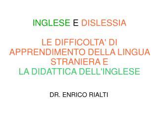 DR. ENRICO RIALTI