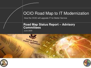 Road Map Status Report – Advisory Committees  June 2009