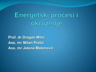 Energetski procesi i   okru ž enje
