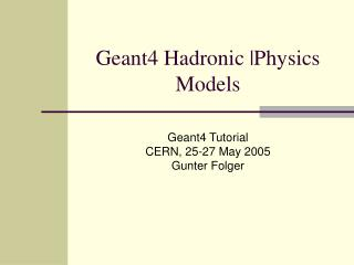 Geant4 Hadronic |Physics Models