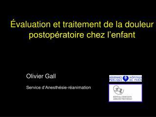 valuation et traitement de la douleur postop ratoire chez l enfant
