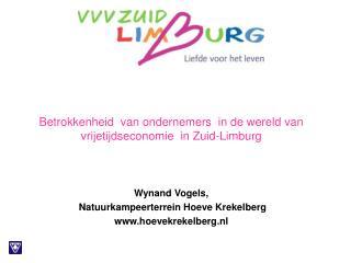 Betrokkenheid  van ondernemers  in de wereld van vrijetijdseconomie  in Zuid-Limburg
