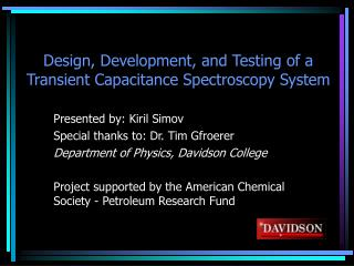 Design, Development, and Testing of a Transient Capacitance Spectroscopy System