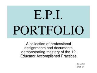 E.P.I. PORTFOLIO
