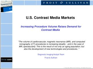 U.S. Contrast Media Markets Increasing Procedure Volume Raises Demand for  Contrast Media