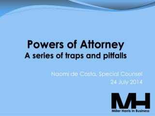 Powers of Attorney A series of traps and pitfalls