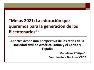 """""""Metas 2021: La educación que queremos para la generación de los Bicentenarios"""":"""
