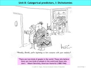 Unit 8: Categorical predictors, I: Dichotomies