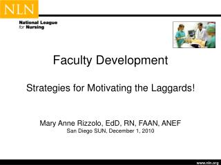 Faculty Development  Strategies for Motivating the Laggards