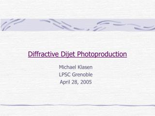 Diffractive Dijet Photoproduction