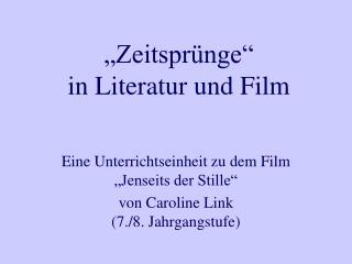 """""""Zeitsprünge""""  in Literatur und Film"""