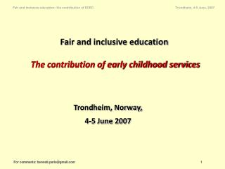 Fair and inclusive education The contribution of early childhood services