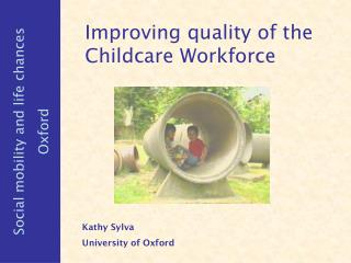 Improving quality of the Childcare Workforce
